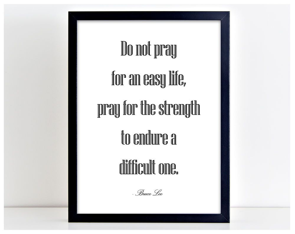 Do Not Pray Bruce Lee Quote Poster Print Typography Martial Picture Frame Pp38 Quote Posters Jfk Quotes Poster Prints