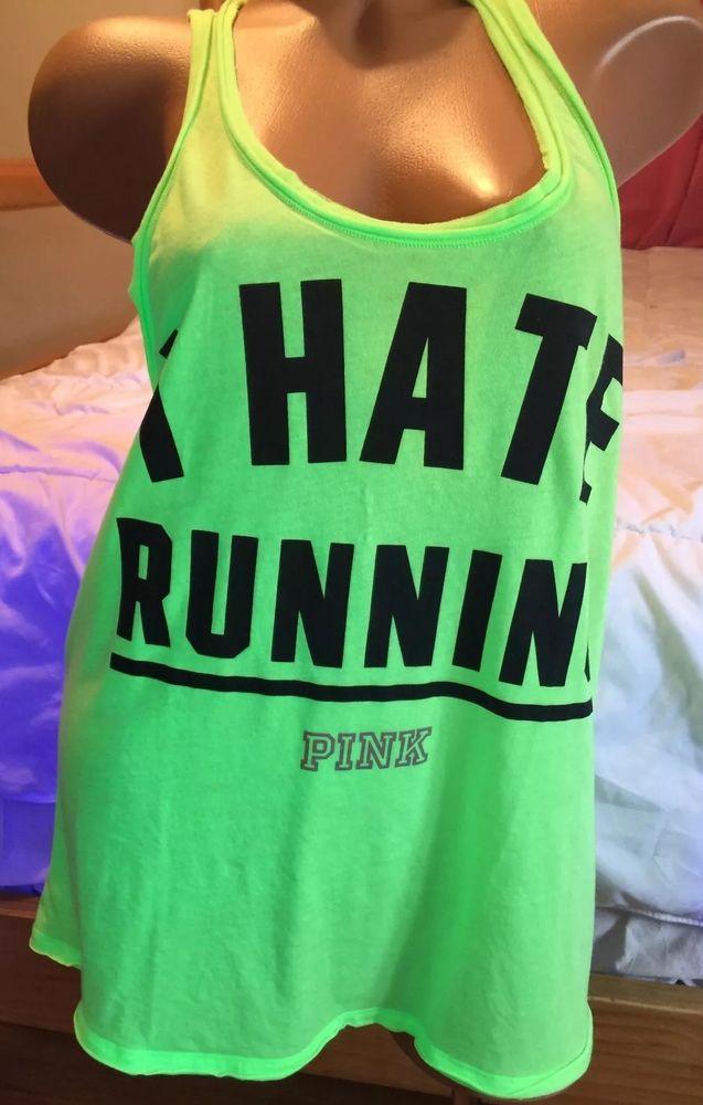 LARGE Victoria s Secret LOVE PINK NEON GREEN racer back Tank top I HATE  RUNNING  VictoriasSecret fc453b30da21