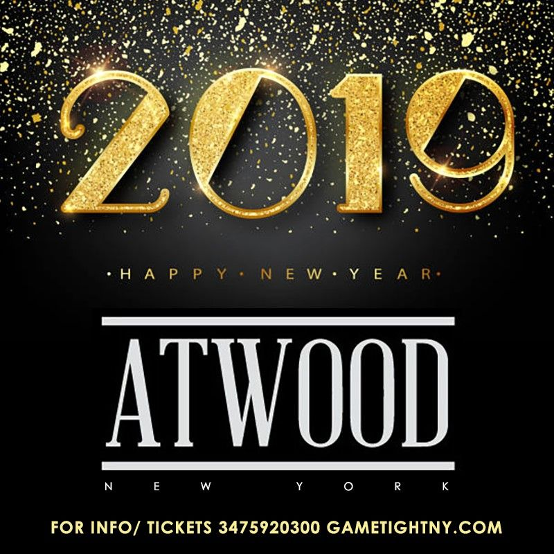 Atwood New Years Ever 2019 Party Located At 18 Little West 12th St York