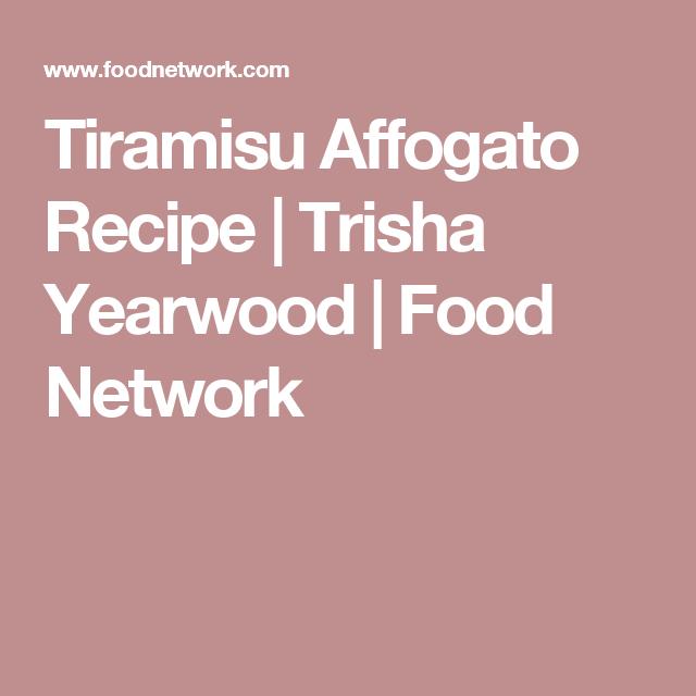 Tiramisu Affogato Recipe Cakes Food Network Recipes