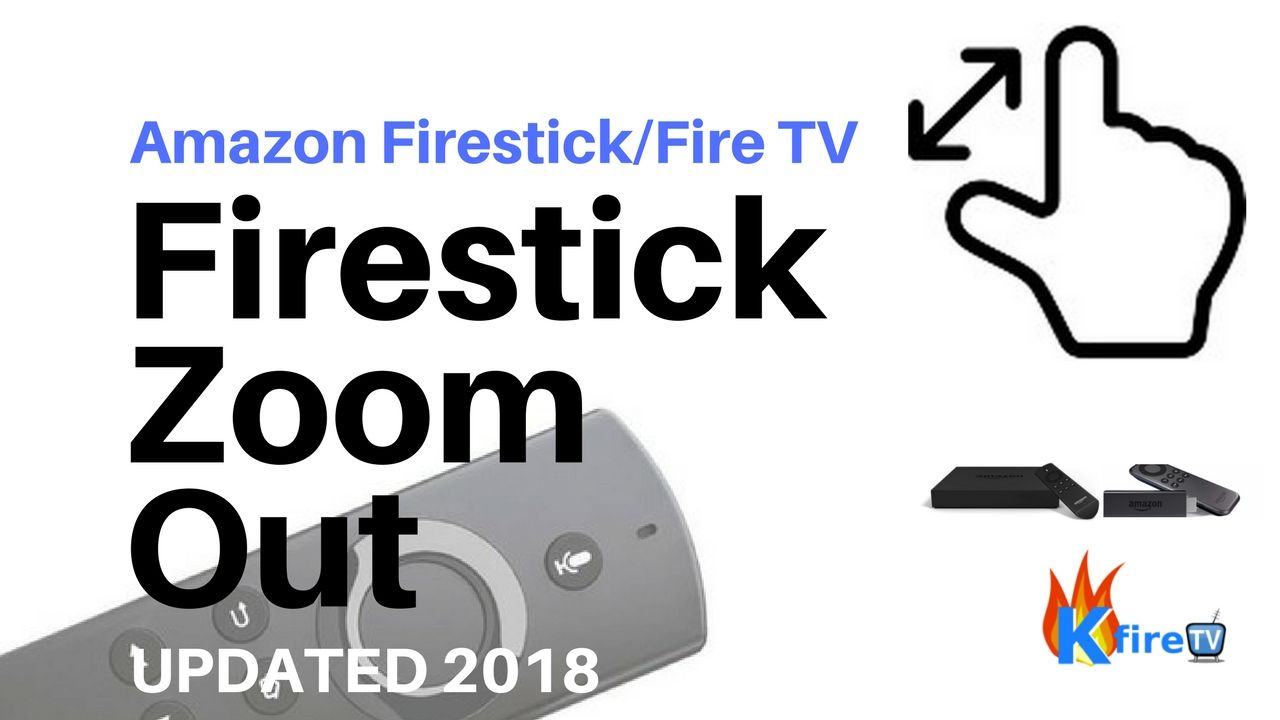 Fire stick zoom out how to fix fire tv screen zoomed in
