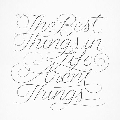"""Typeverything.com """"The Best Things in Life Aren't Things"""" by Andy Luce."""