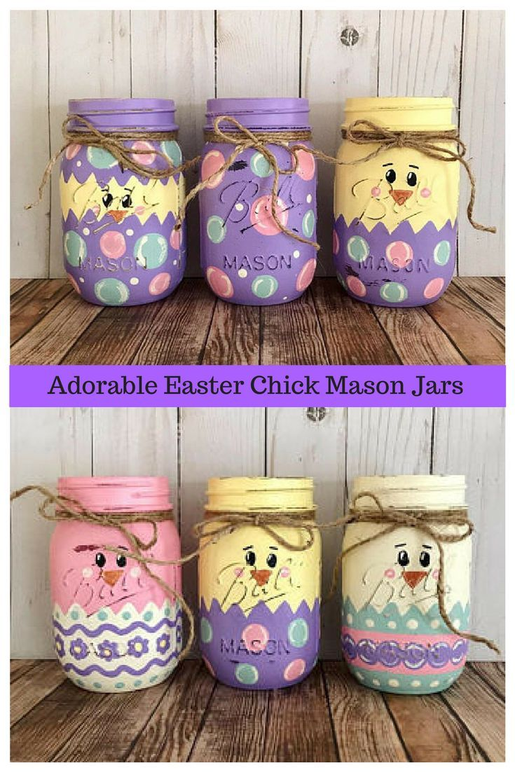 Easter Mason Jars Easter Centerpiece Chicks Hand Painted Set Of 3 Mason Jars Rustic Home Decor Easter Mason Jars Easter Crafts Diy Mason Jar Crafts Diy