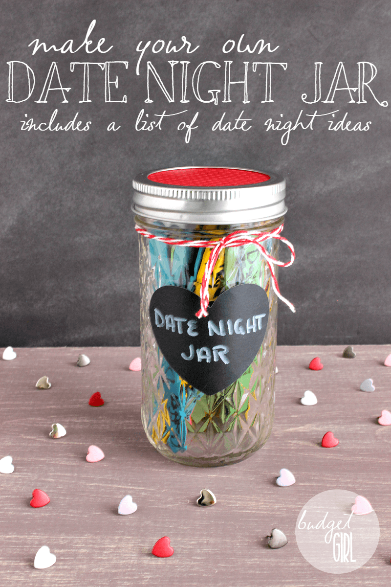 How To Make A Date Night Jar And Improve Your Relationship Tastefully Eclectic Cheap Valentines Day Ideas Homemade Valentines Valentine S Day Diy