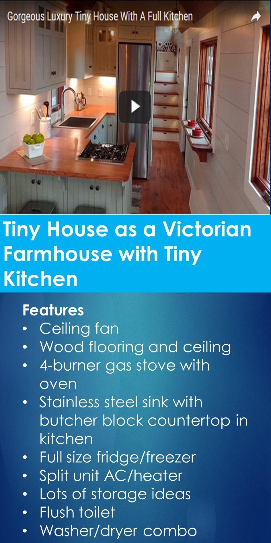 Tiny House as a Victorian Farmhouse with Tiny Kitchen