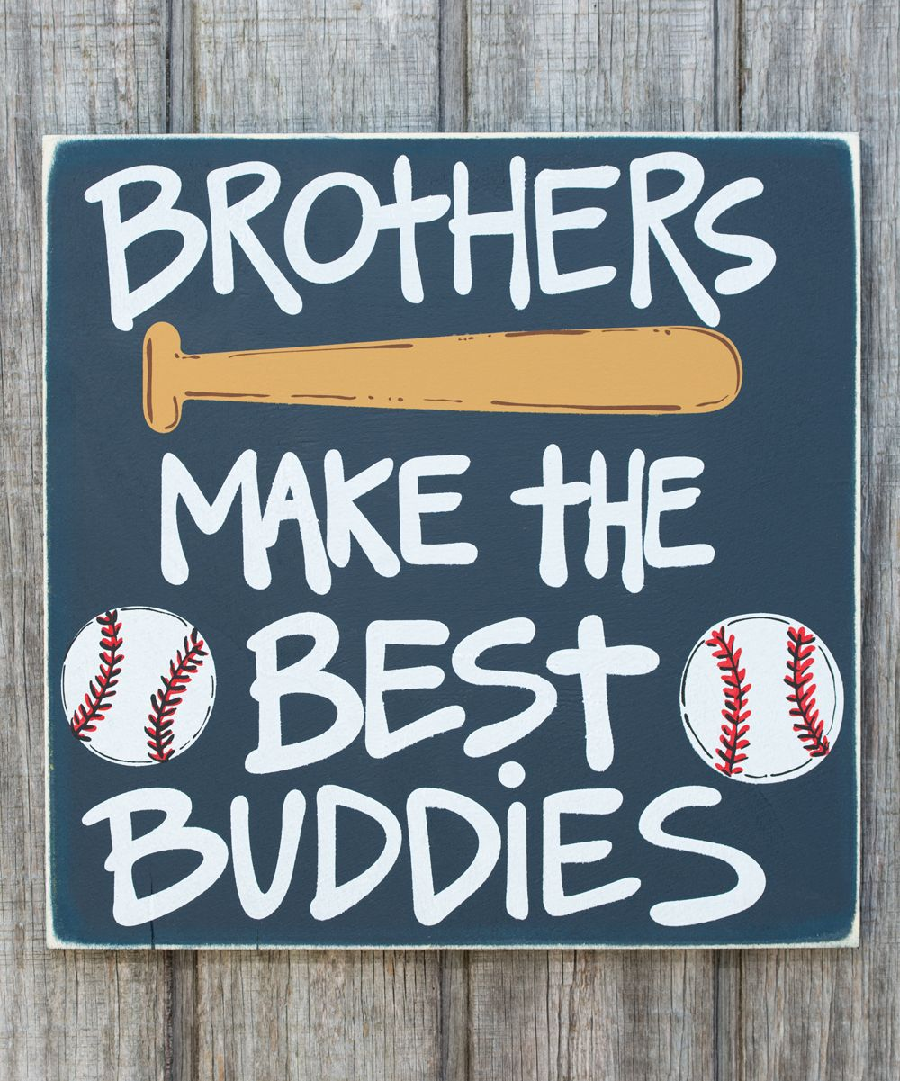 Brothers Make The Best Buddies Box Sign Sports Room Boys Baseball Bedroom Boys Room Decor
