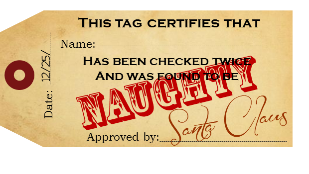 Santa's Naughty Tag-- PG 13... would totally freak out the younger nieces and nephews