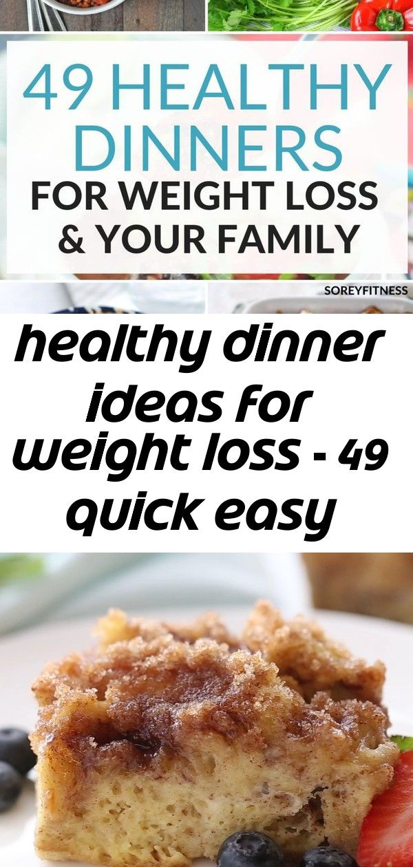 Healthy dinner ideas for weight loss  49 quick easy recipes 18 Healthy Dinner Ideas for Weight Loss and Your Family  healthy meal prep  healthy dinner recipes for weight...