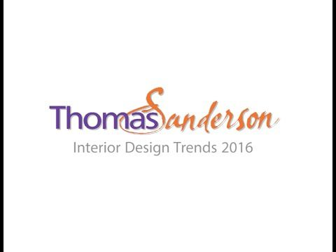 Interior Design – Hottest Trends - YouTube Discover the top decorating looks and concepts for 2016 and 2017. Thomas Sanderson reveal what's hot in home styling. From metallics to home automation, these timeless trends have staying power. Don't even think about renovating or redecorating this year without watching this video first!