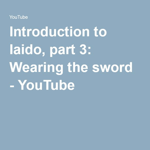 Introduction to Iaido, part 3: Wearing the sword - YouTube