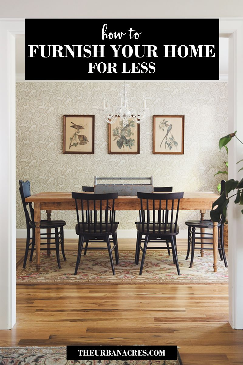 how to furnish your house for less - How To Furnish Your Home