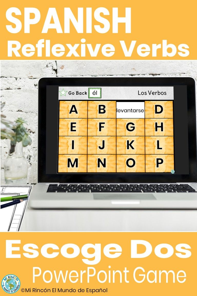 Spanish Reflexive Verbs Game And Worksheet Escoge Dos Distance Learning Reflexive Verbs Spanish Reflexive Verbs Pronoun Activities