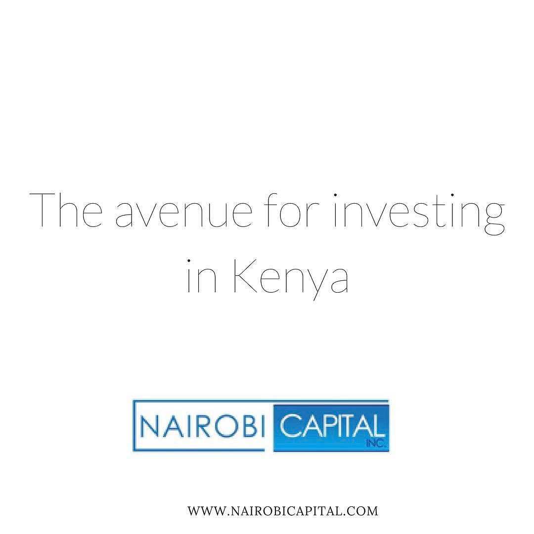 We are your avenue for investing in Kenya  . . Follow us on Facebook Instagram Twitter and LinkedIn . . Feel free to also call or text us on WhatsApp at 1.617.987.1681 or email us info@nairobicapital.com