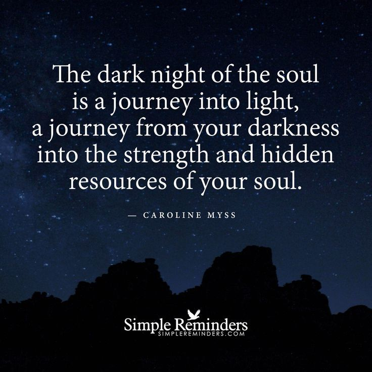 Light And Dark Quotes Cool The Dark Night Of The Soul Is A Journey Into The Light A Journey