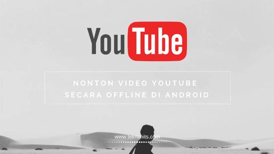 Cara Nonton Youtube Offline Di Android Di 2020 Aplikasi Youtube Android
