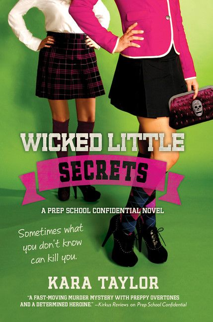 In Kara Taylor's Wicked Little Secrets, Anne Dowling becomes entangled in a web of secrets involving a missing student and a conspiracy at Wheatley Prep in this fast-paced, juicy follow-up to Prep School Confidential