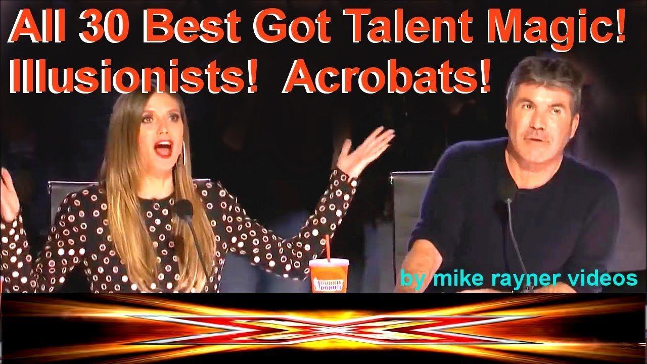 Top 30 Best Got Talent Magic! Illusionists! Acrobats