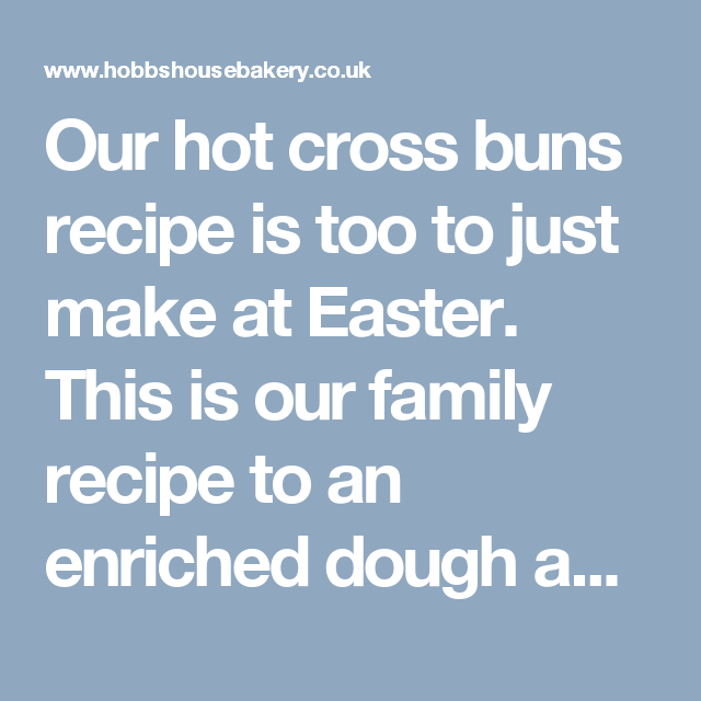 Our hot cross buns recipe is too to just make at Easter. This is our family recipe to an enriched dough and significantly crossed at Easter.You will get a better spring to your hot cross buns if you bake them on one of our ultimate baki...