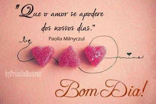 Beleza Da Vida Bom Dia: Pin By Gloria Farias On Amor