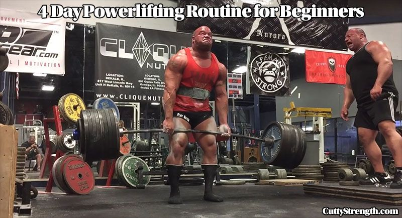 4 Day Powerlifting Routine For Beginners Cutty Strength Powerlifting Workouts Powerlifting Powerlifting For Beginners