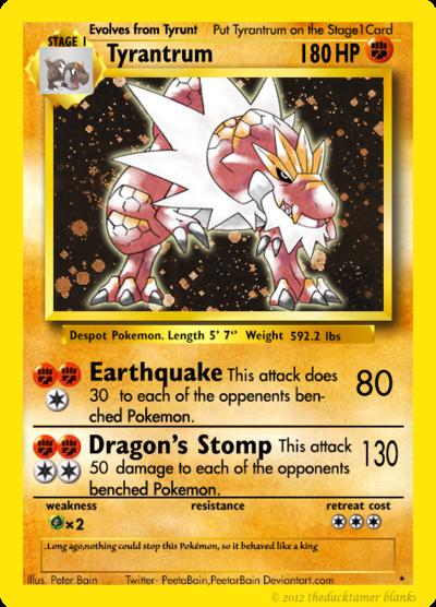 Tyrantrum As A Classic Pokemon Card By Peetabain Pokemon