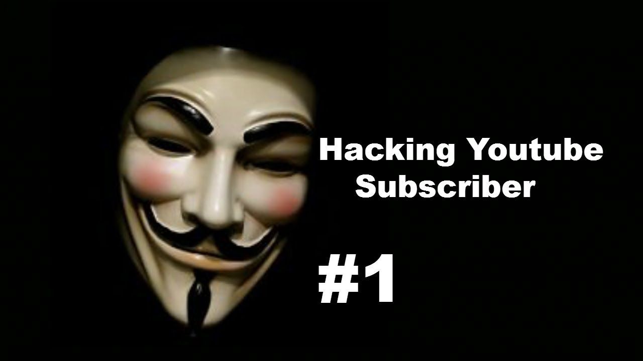 Tutorial: Hacking Series  #1 How To Hack Subscriber