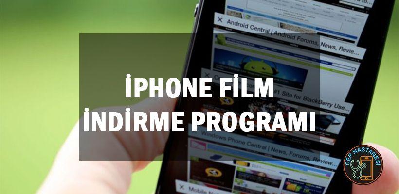 Iphone Film Indirme Programi Ios Cep Hastanesi Film Iphone Youtube
