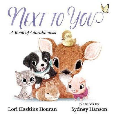 Next to You (Hardcover) - by Lori Haskins Houran