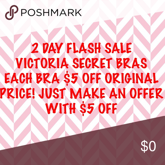 Flash sale!! 2 days only flash sale off VS bras Victoria's Secret Intimates & Sleepwear Bras