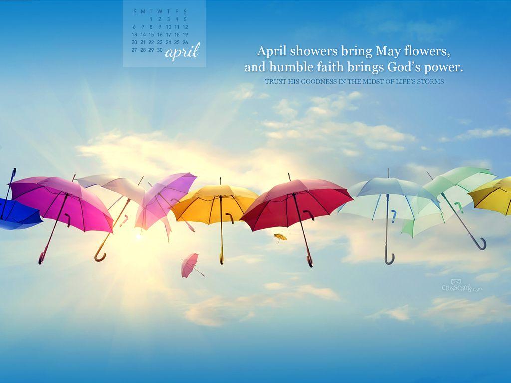 April 2014 God S Power Desktop Calendar Free April Wallpaper Christian Ecards Free Christian Wallpaper Free Christian