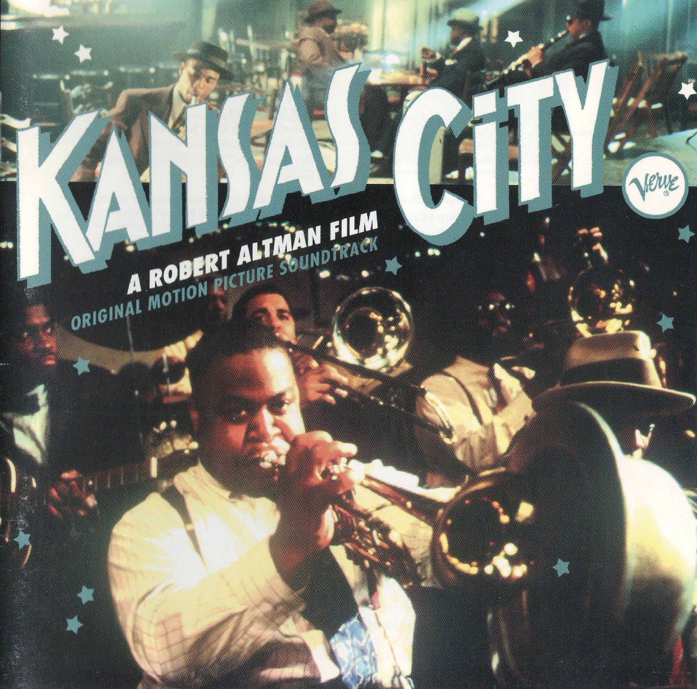 """""""Kansas City"""" movie soundtrack, 1996. Kansas city, Movie"""