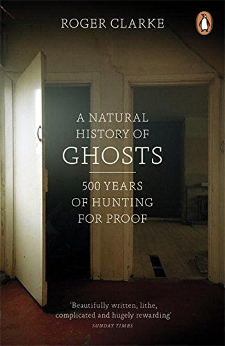 A Natural History of Ghosts: 500 Years of Hunting for Pro... https://www.amazon.co.uk/dp/0141048085/ref=cm_sw_r_pi_dp_x_69b6xbJCN6XYH