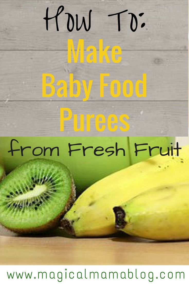 How to make baby food puree from fresh fruit baby puree