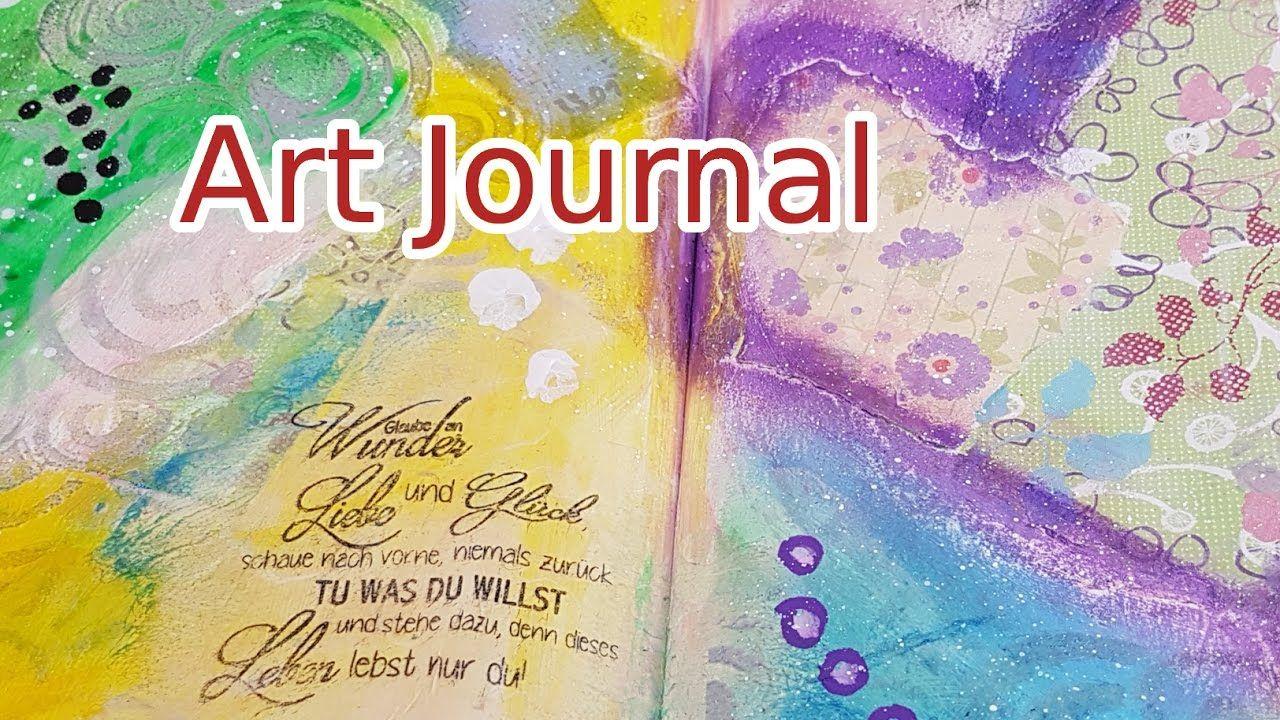 Art Journal Page Mixed Media - 2/2017 - Wunder, Liebe, Glück. Mein zweites Art Journal 2017 ist da - u.a. wieder mit einem schönen Spruchstempel - schaut mir zu! Art Journaling process  (deutsch) - Nichts ist falsch - alles ist möglich :) #artjournal