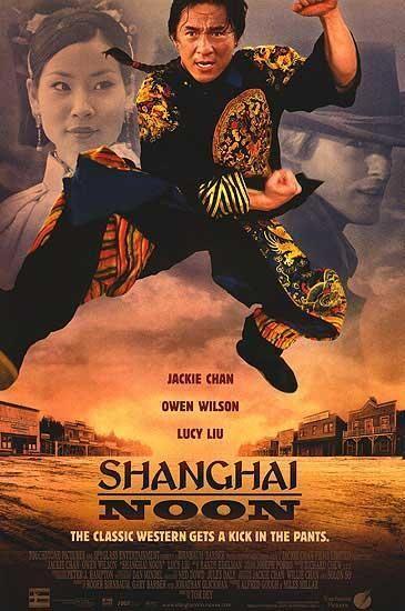 Shanghai Noon Starring Jackie Chan Owen Wilson Lucy Liu