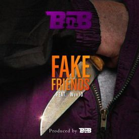 Bob Fake Friends Allhiphopcoms Daily Content Pinterest
