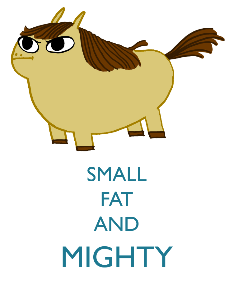 Small fat and mighty - Google Search