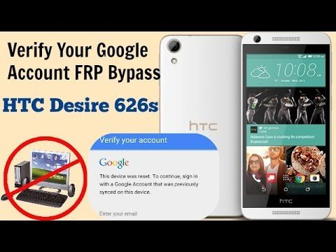 How To Google Account Bypass HTC Desire 626 FRP Reset Done