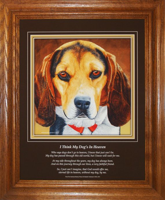 Beagle I Think My Dog's In Heaven Framed by AmericanMemoryPrints