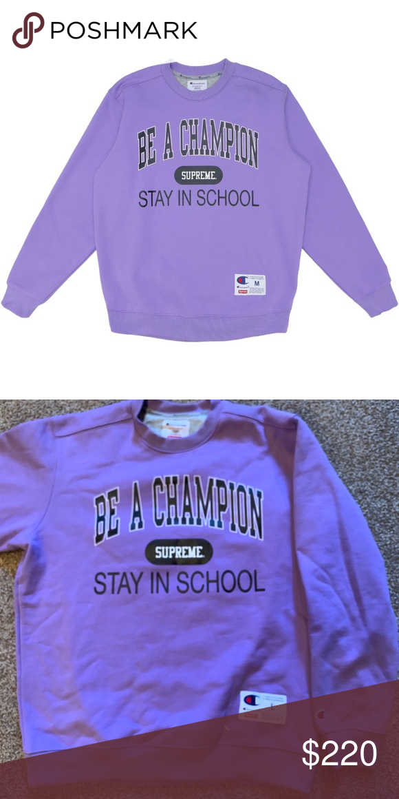 70aa623b Supreme X Champion Stay in School colab Never worn supreme x champion  Supreme Sweaters Crewneck