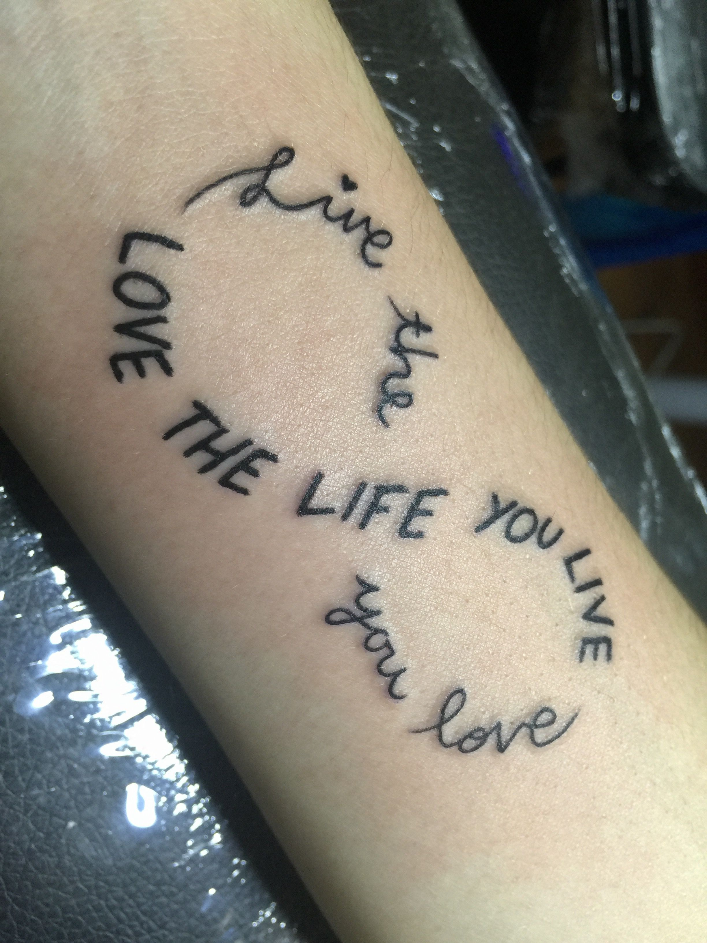 Love The Life You Live Live The Life You Love With Images