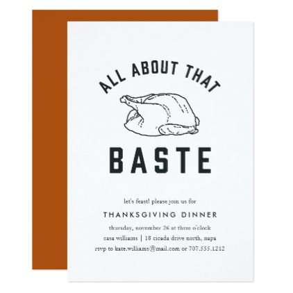 All About That Baste Thanksgiving Invitation  Thanksgiving