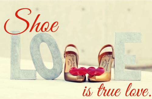 Shoe love is true love