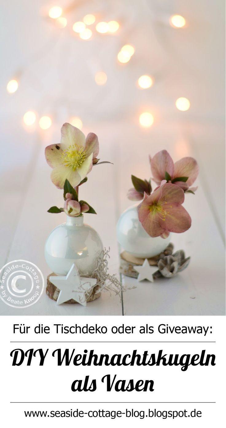 Weihnachtskugeln als Vasen für Deine Tischdekom oder als Mitbringsel zur Weihnachtseinladung www.seaside-cottage-blog.blogspot.de