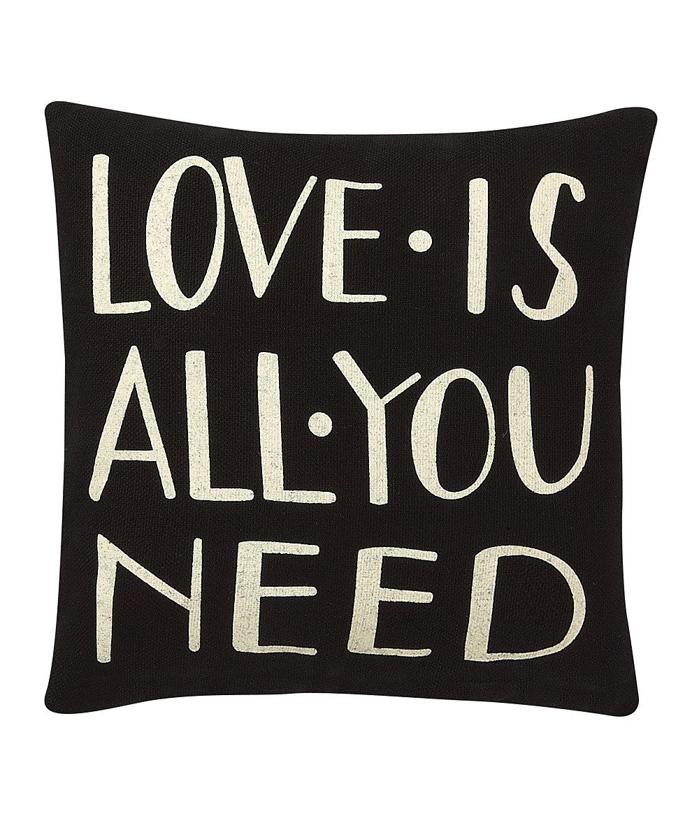 Black & White 'Love Is All You Need' Throw Pillow