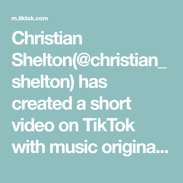 Christian Shelton Christian Shelton Has Created A Short Video On Tiktok With Music Original Sound Put Your Records On Cori Bible Facts The Originals Video