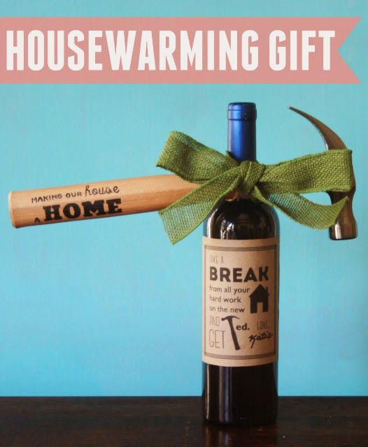 The perfect housewarming gift! Includes free printable wine label and hammer design. & The perfect housewarming gift! Includes free printable wine label ...