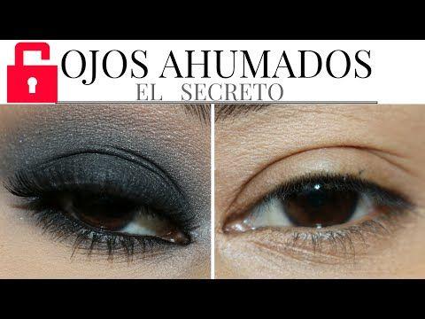 OJO AHUMADO EL SECRETO EXPLICADO PASO A PASO - YouTube Ojos