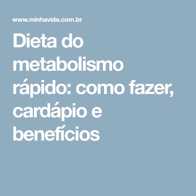Dieta do metabolismo rapido cardapio