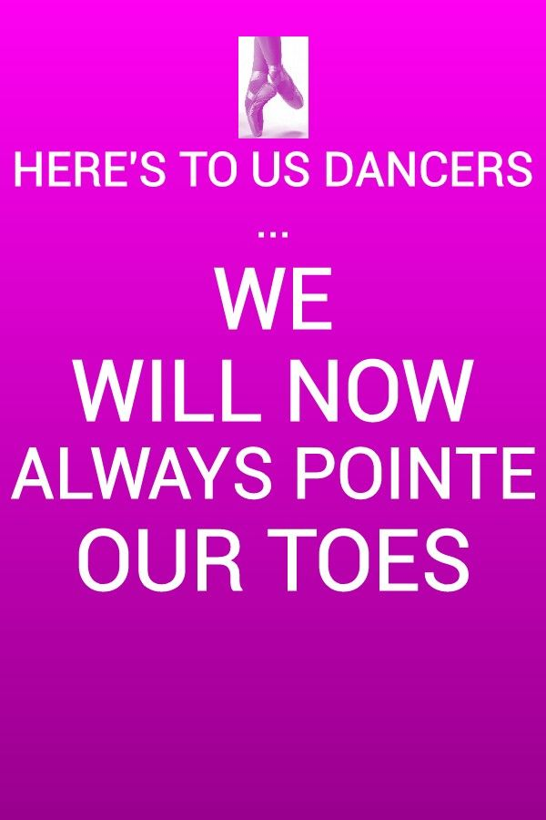 Here's to us dancers week 2